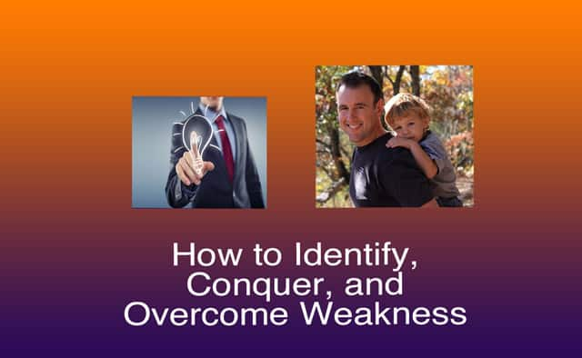 overcome weakness