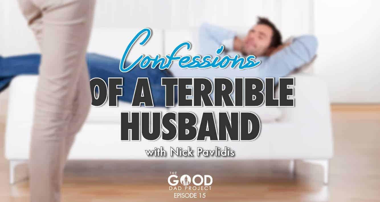 terrible husband