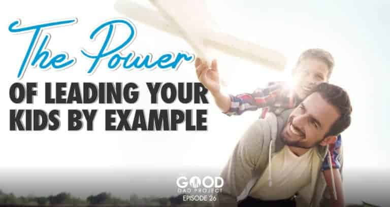The Power of Leading Your Kids By Example with Devon Bandison – GDP026