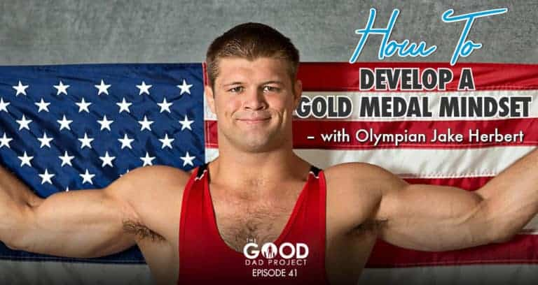 How to Develop a Gold Medal Mindset with Jake Herbert