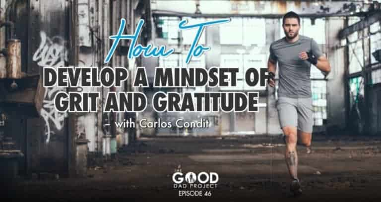 Carlos Condit on Developing a Mindset of Grit and Gratitude