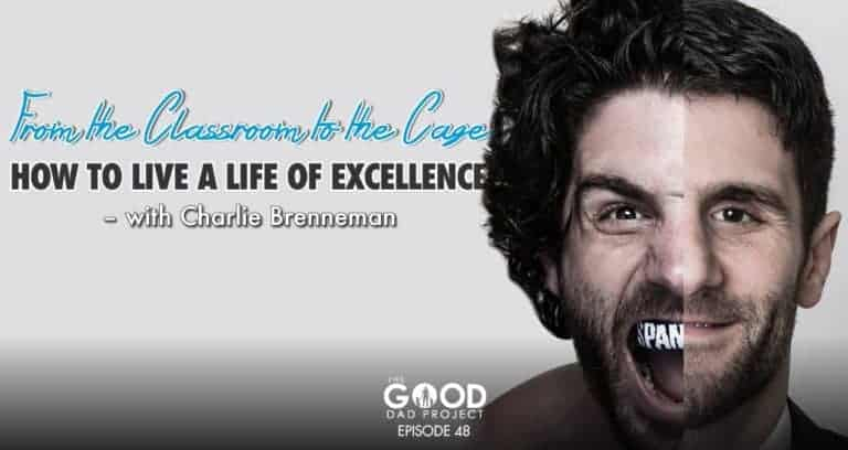 Charlie Brenneman:  How to Live a Life of Excellence