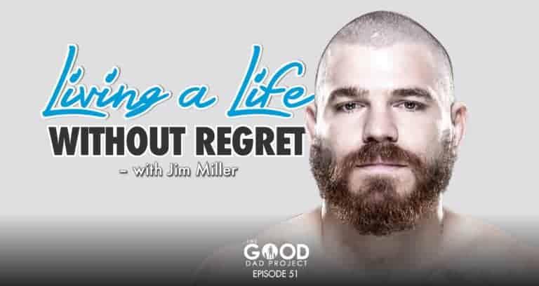 Jim Miller:  Living life without regret