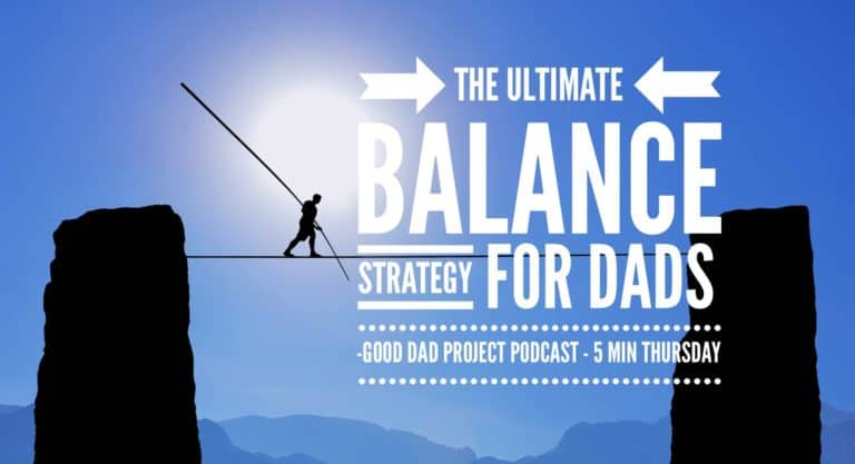 Balance for Working Dads is Attainable