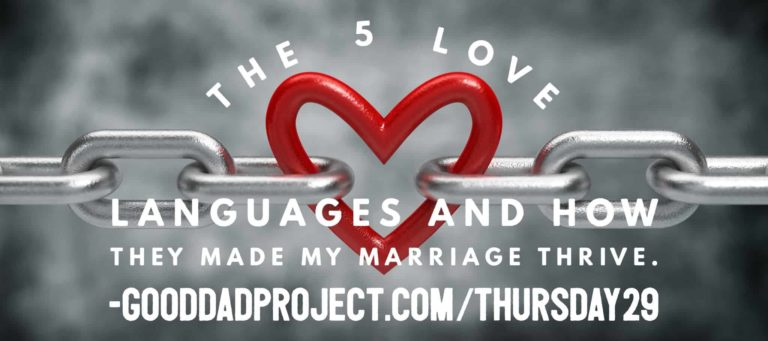 The 5 Love Languages and How They Made My Marriage Thrive