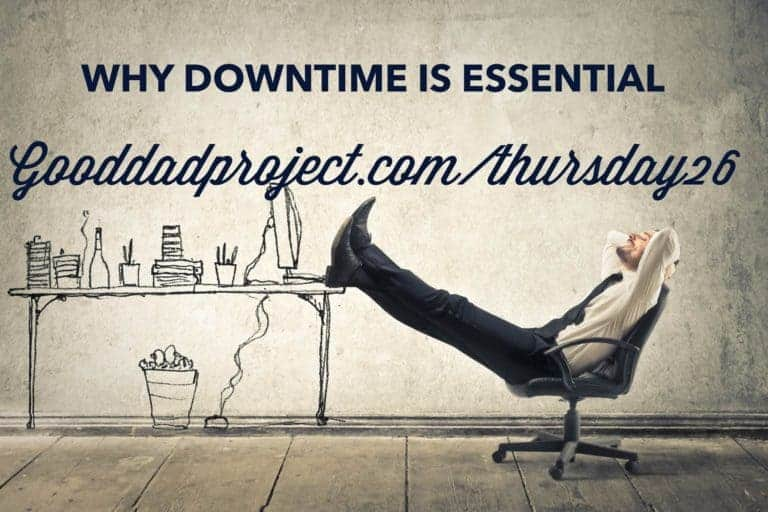 Why Downtime is Essential