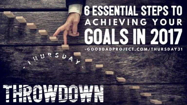 6 Essential Steps to Achieving Your Goals for 2017