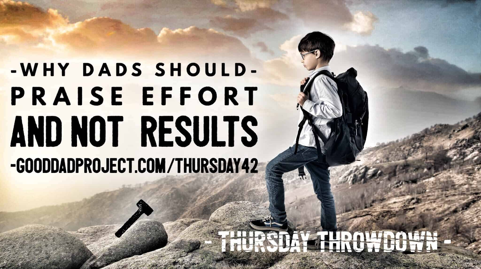 praise effort and not results