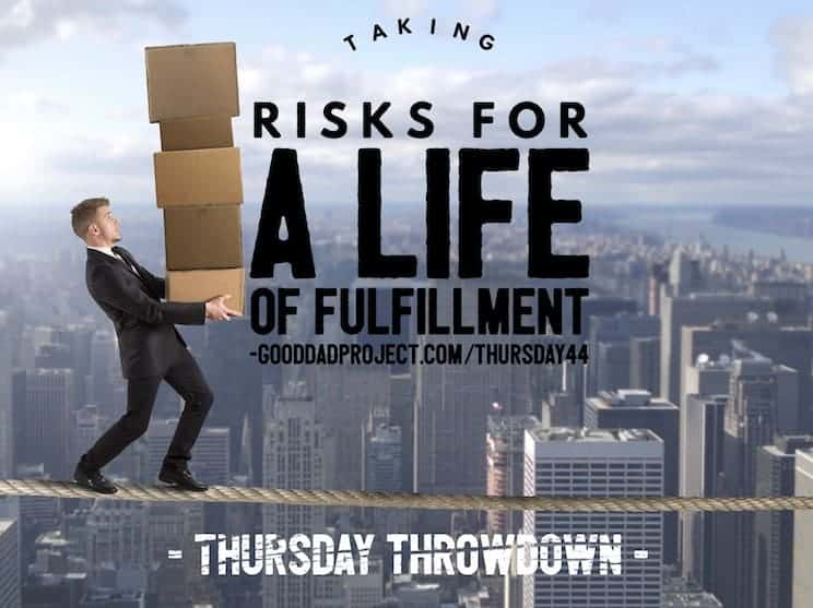 Taking Risks for a Life of Fulfillment