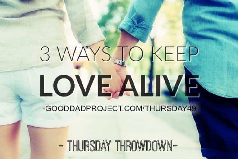 3 Ways to Keep Love Alive