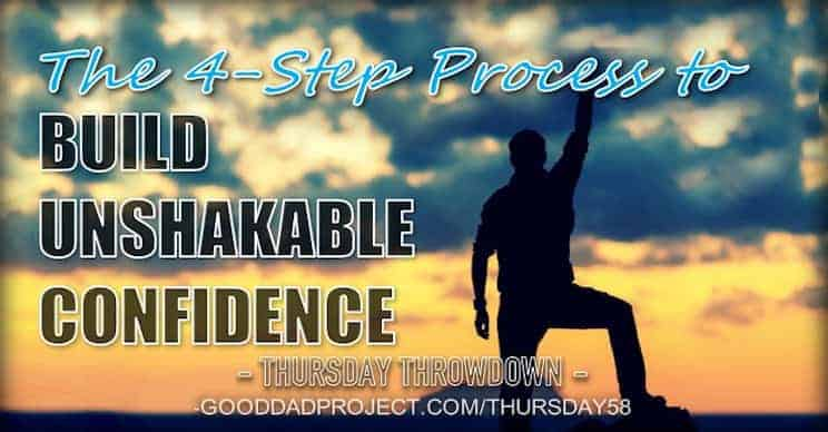 The 4-Step Process to Build Unshakable Confidence