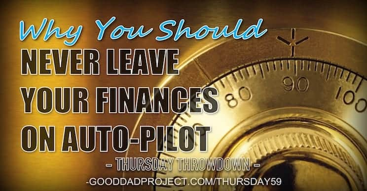 Why You Should Never Leave Your Finances on Auto-Pilot