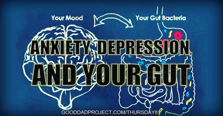 Anxiety, Depression, and Your Gut