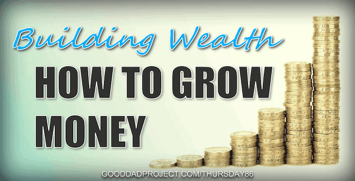 Building Wealth: How to Grow Money
