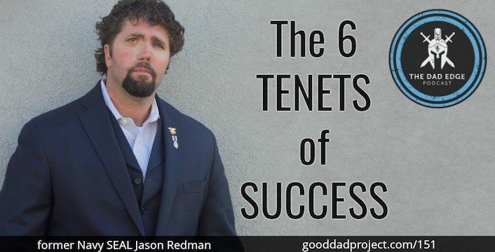 The 6 Tenets of Success with Former Navy SEAL Jason Redman