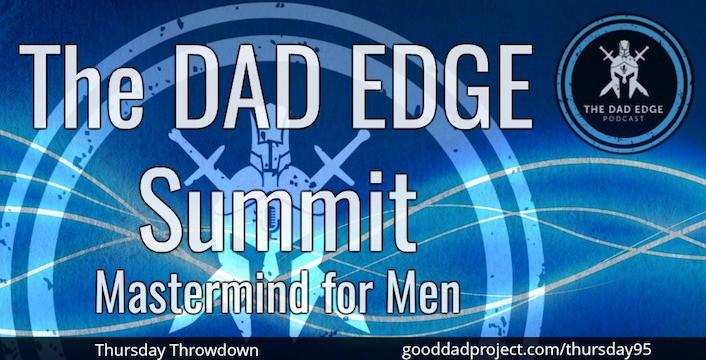 The Dad Edge Summit Mastermind for Men