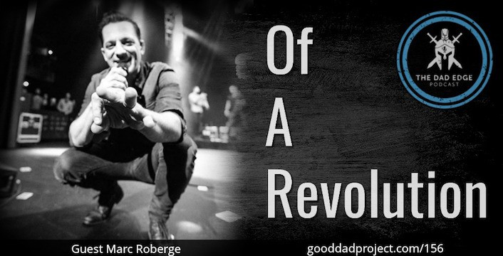 Of A Revolution with Marc Roberge