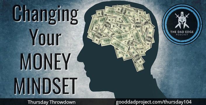 Changing Your Money Mindset