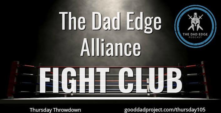 The Dad Edge Alliance Fight Club