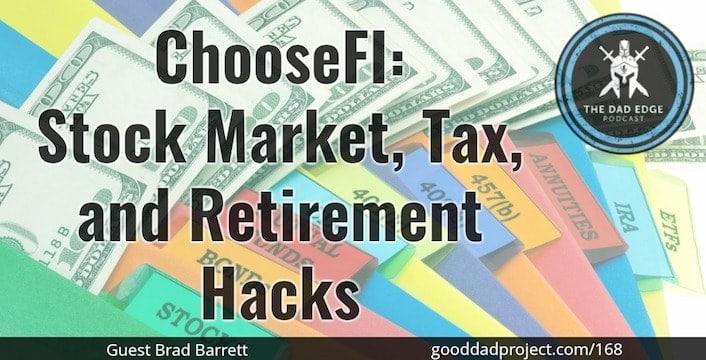 ChooseFI: Stock Market, Tax, and Retirement Hacks with Brad Barrett