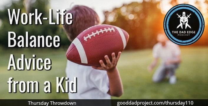 Work-Life Balance Advice from a Kid