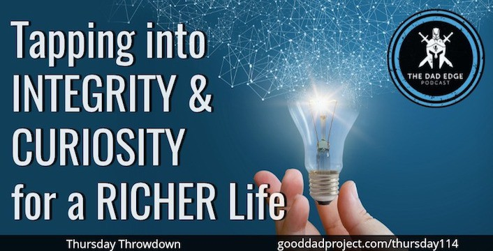 Tapping into Integrity and Curiosity for a Richer Life