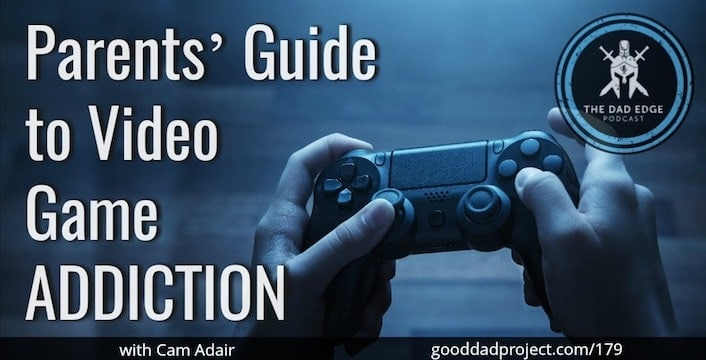 Parents' Guide to Video Game Addiction with Cam Adair