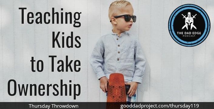 Teaching Kids to Take Ownership