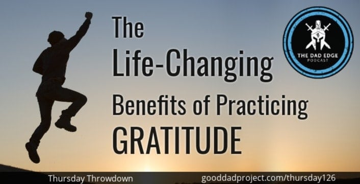 The Life-Changing Benefits of Practicing Gratitude