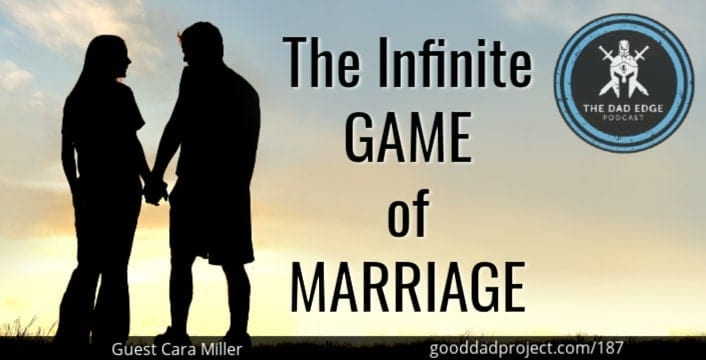 The Infinite Game of Marriage with Cara Miller