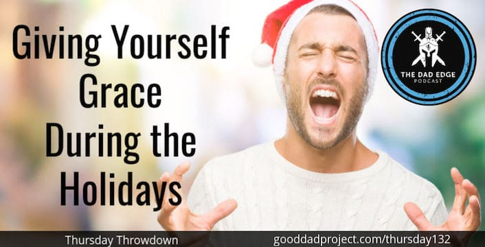 Giving Yourself Grace During the Holidays