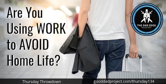 Are You Using Work to Avoid Home Life?