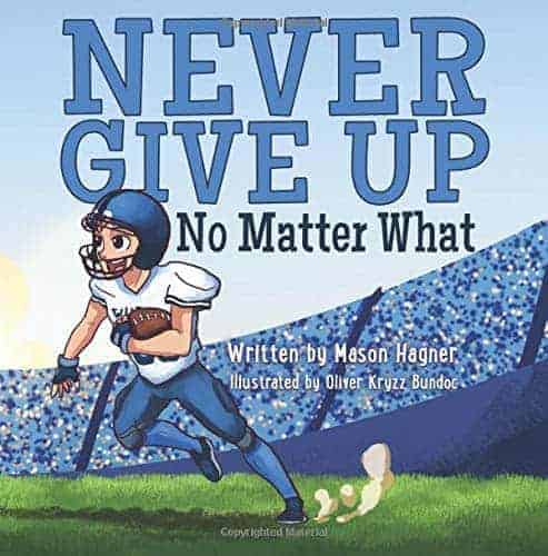 Never Give Up No Matter What children's book