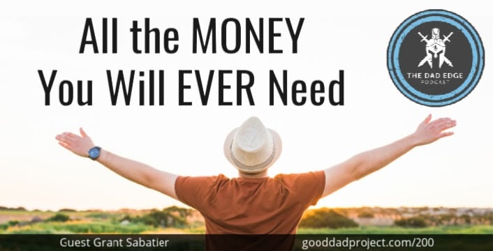 All the Money You Will Ever Need with Grant Sabatier