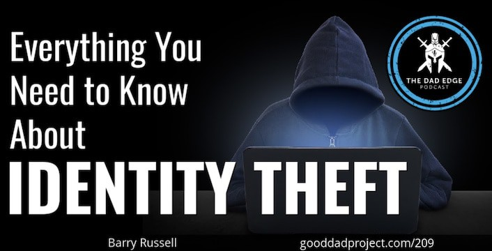 Everything You Need to Know About Identity Theft with Barry Russel