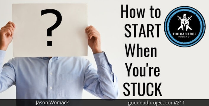How to Start When You're Stuck with Jason Womack