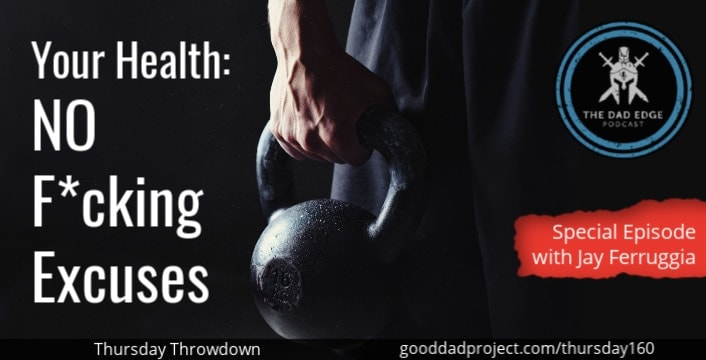 Your Health: No F*cking Excuses with Jay Ferruggia