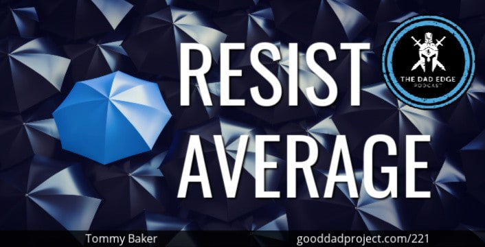 Resist Average with Tommy Baker