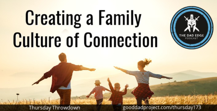 Creating a Family Culture of Connection