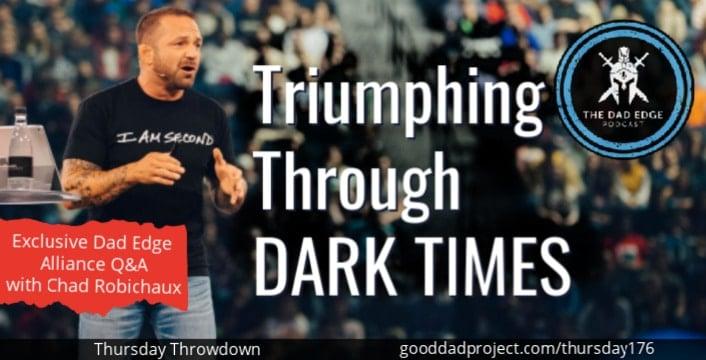 Triumphing Through Dark Times: Exclusive Dad Edge Alliance Q&A with Chad Robichaux