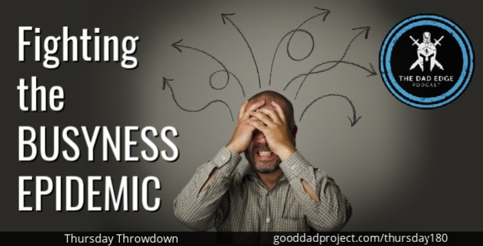 Fighting the Busyness Epidemic
