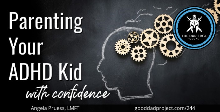 Parenting Your ADHD Kid with Confidence Angela Pruess