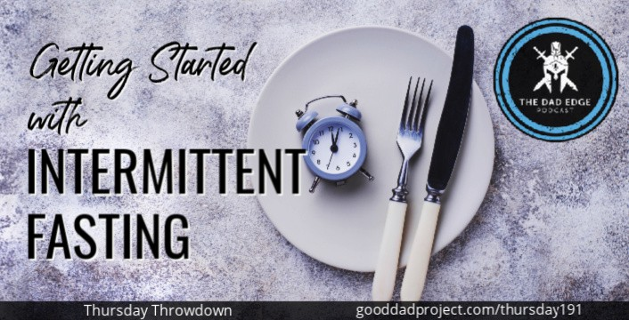 Getting Started with Intermittent Fasting