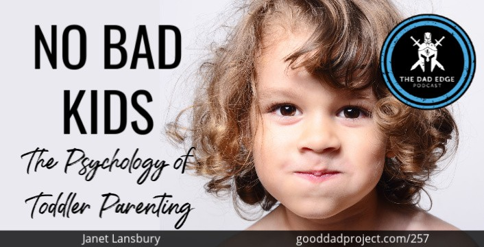 No Bad Kids: The Psychology of Toddler Parenting with Janet Lansbury