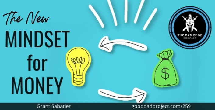 The New Mindset for Money with Grant Sabatier