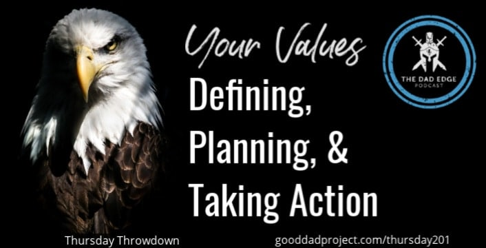 Your Values: Defining, Planning, and Taking Action