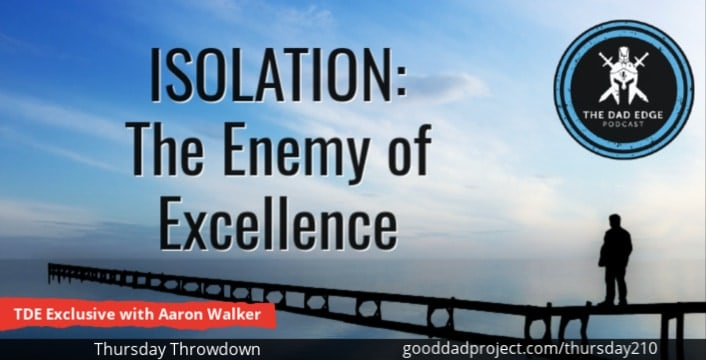 Isolation: The Enemy of Excellence—TDE Exclusive with Aaron Walker