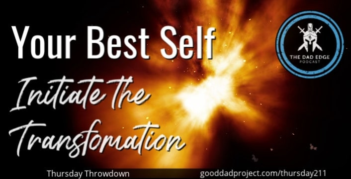 Your Best Self: Initiate the Transformation