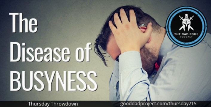 The Disease of Busyness