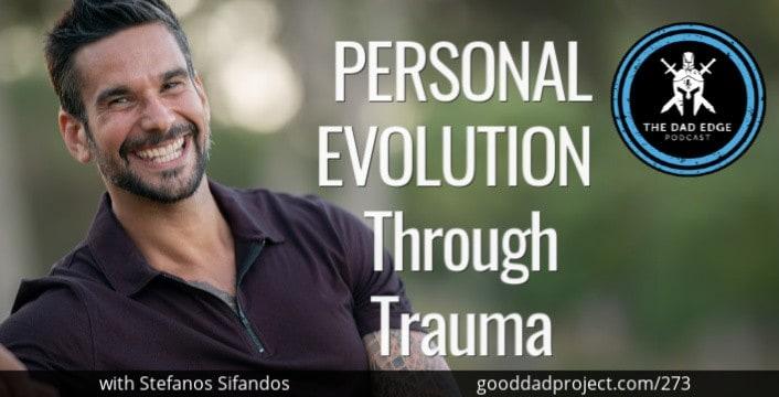 Personal Evolution Through Trauma with Stefanos Sifandos